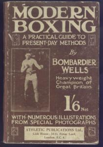 "In 1911, Wells published the book ""Modern Boxing: a Practical Guide to Present Day Methods"""